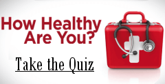 How Healthy are You? - Take the Quiz